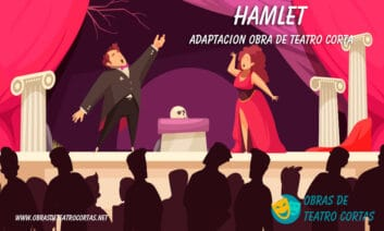 Hamlet de William Shakespeare - Adaptación a Obra de teatro corta